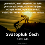Svatopluk Čech - Dosti nás + Pravé slovo