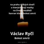 Václav Ryčl - Přemýšlení + Bolest smrti
