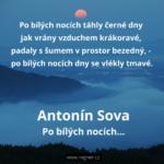 Antonín Sova - Po bílých nocích… + Nehynoucí okamžiky