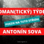 Roman(tický) týden – poezie na tuto středu – Antonín Sova