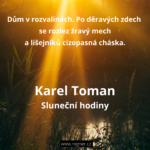 Karel Toman - Sluneční hodiny + Ty prosté věci…