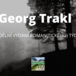 Nedělní vydání Roman(tického) týdne - Georg Trakl (blog + 12 básní)