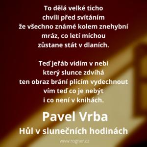 Pavel Vrba - Milenci před Pollockovým obrazem + Hůl v slunečních hodinách + Hledám své vlastní já