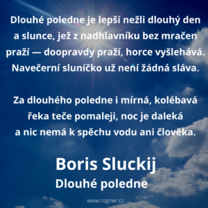 Boris Sluckij - Přes rok jsem nepsal... + Dlouhé poledne + Neskončené spory