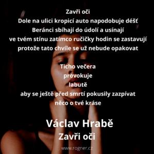Václav Hrabě - Ty + Zavři oči + Tma stéká do kaluží