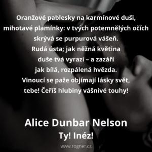 Alice Dunbar Nelson - Ty! Inéz!